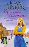 Try a Little Tenderness by Joan Jonker