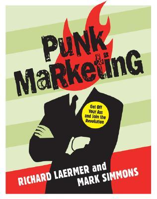 Punk Marketing by Richard Laermer