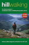 Hillwalking: The Official Handbook Of The Mountain Leader And Walking Group Leader Schemes