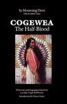 Cogewea, The Half Blood by Mourning Dove