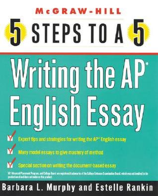 Steps To A  Writing The Ap English Essay By Barbara L Murphy
