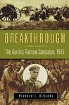 Breakthrough: The Gorlice-Tarnow Campaign, 1915