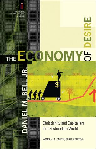 Ebook Economy of Desire by Daniel M. Bell Jr. read!