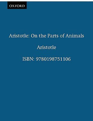 Aristotle: On the Parts of Animals I-IV