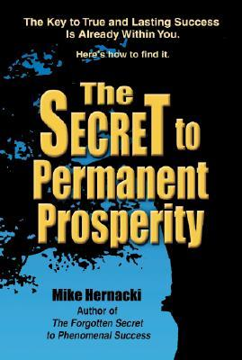 The Secret to Permanent Prosperity