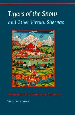 tigers-of-the-snow-and-other-virtual-sherpas-an-ethnography-of-himalayan-encounters