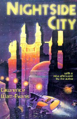 Nightside City by Lawrence Watt-Evans