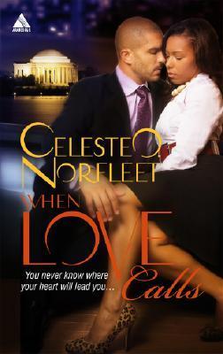 When Love Calls by Celeste O. Norfleet