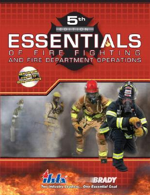 Essentials of Fire Fighting and Fire Department Operations [W... by Carl Goodson