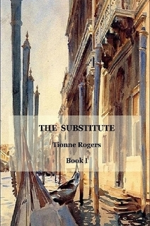 The Substitute by Tionne Rogers