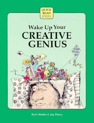 Wake Up Your Creative Genius (Crisp Quick Read Series)