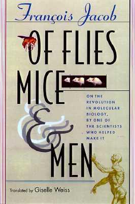 Of Flies, Mice and Men