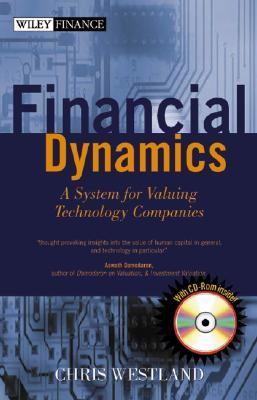 Financial Dynamics: A System For Valuing Technology Companies