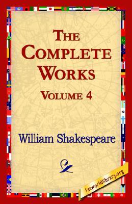 The Complete Works Volume 4 (Cymbeline, The Tragedy of Macbeth, Measure for Measure, The Merchant of Venice, The Merry Wives of Windsor, A Midsummer Night's Dream, Much Ado About Nothing)