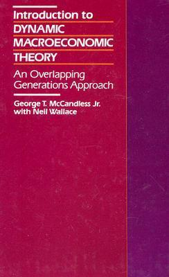 Introduction to Dynamic Macroeconomic Theory: An Overlapping Generations Approach