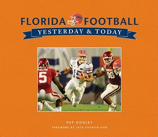 Florida Football Yesterday and Today