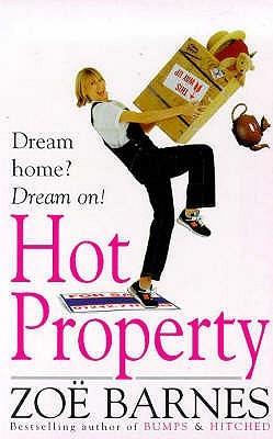 Hot Property by Zoë Barnes