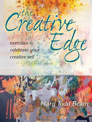 The Creative Edge by Mary Todd Beam