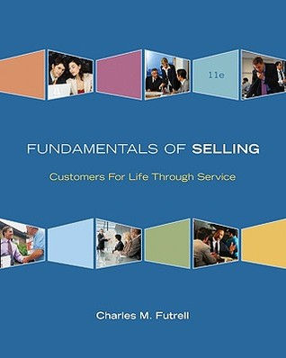 Fundamentals of Selling: Customers for Life Through Service