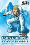 Point Blanc: The Graphic Novel (Alex Rider: The Graphic Novels, #2)
