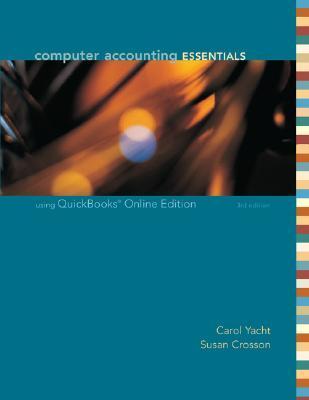 Computer Accounting Essentials: Using QuickBooks Online Edition