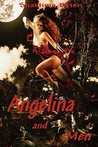 Angelina and Men