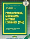 Postal Electronic/Maintenance/Mechanic Examination (955): Test Preparation Study Guide, Questions & Answers