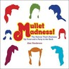 Mullet Madness! by Alan Henderson