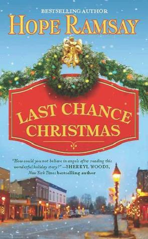Last Chance Christmas (Last Chance, #4) by Hope Ramsay