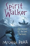 Spirit Walker (Chronicles of Ancient Darkness, #2)