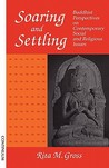 Soaring and Settling: Buddhist Perspectives on Social and Theological Issues