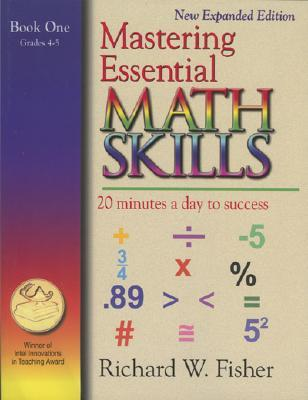 Mastering Essential Math Skills: 20 Minutes a Day to Success; Book One, Grades 4-5