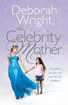 The Celebrity Mother