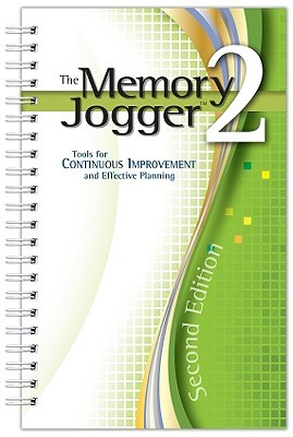 the-memory-jogger-2-tools-for-continuous-improvement-and-effective-planning