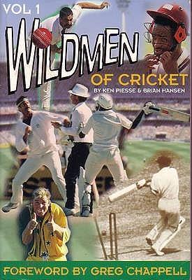 The Wildmen Of Cricket (Volume 1)
