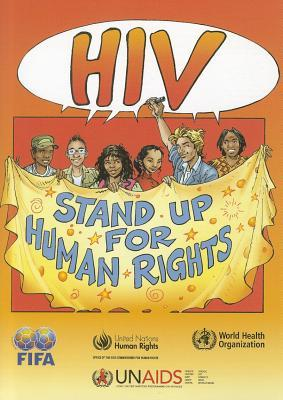 HIV/AIDS: Stand Up for Human Rights