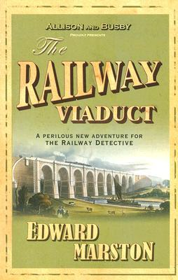 The Railway Viaduct (The Railway Detective #3)