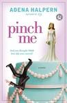 Pinch Me by Adena Halpern