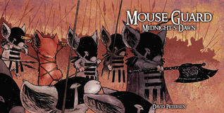 Mouse Guard: Midnight's Dawn (Fall 1152, #5)