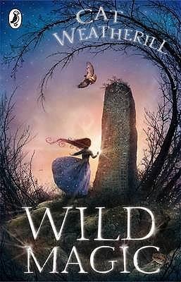 Wild Magic by Cat Weatherill