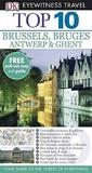 Top 10 Brussels, Bruges, Antwerp & Ghent (Eyewitness Travel Guides)
