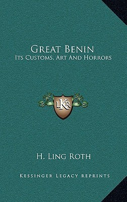 Great Benin by H. Ling Roth