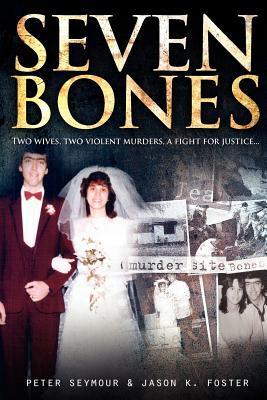 Seven Bones by Peter Seymour