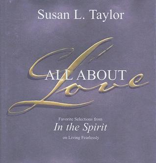 All About Love: Favorite Selections from In The Spirit on Living Fearlessly