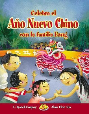 Celebra El Ano Nuevo Chino Con La Familia Fong