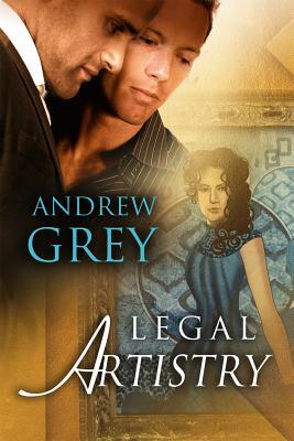 Legal Artistry by Andrew  Grey