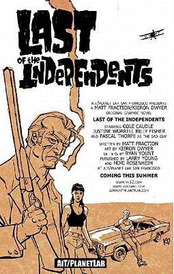 Last of the Independents by Matt Fraction