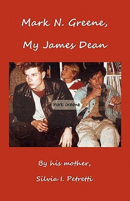 Mark N. Greene, My James Dean