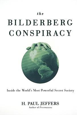 The Bilderberg Conspiracy