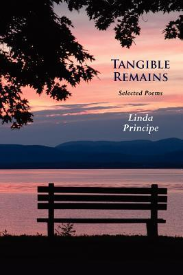 Tangible Remains: Selected Poems